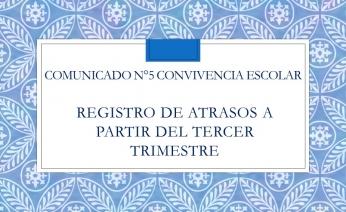 COMUNICADO N°5.- CONVIVENCIA ESCOLAR