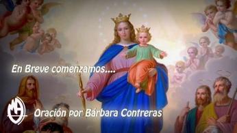 Oración por Bárbara Contreras Céspedes - Santo Rosario y oración a Laura Vicuña