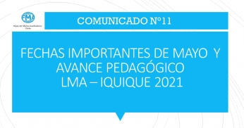 COMUNICADO N°11 - 2021: FECHAS IMPORTANTES DE MAYO Y AVANCE PEDAGÓGICO
