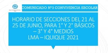 COMUNICADO N°3 CONVIVENCIA ESCOLAR, HORARIOS DE SECCIONES DEL 21 AL 25 JUNIO
