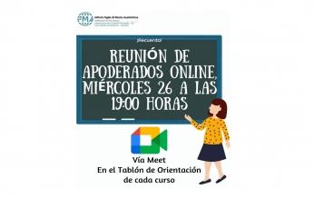 REUNIÓN DE APODERADOS ONLINE MIÉRCOLES 26 A LAS 19:00 HRS.