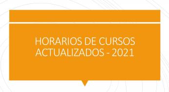 HORARIOS DE CURSOS 2021 ACTUALIZADO