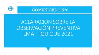 COMUNICADO N°6 - 2021, ACLARACIÓN SOBRE LA OBSERVACIÓN PREVENTIVA