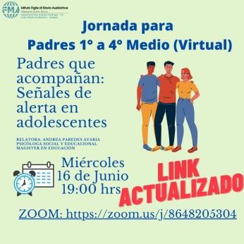 LINK ACTUALIZADO JORNADA PARA PADRES.- 1° a 4° MEDIO